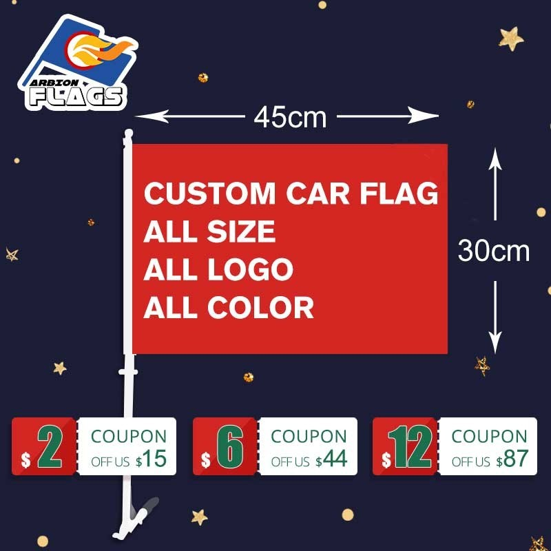 Custom Car Flag 30X45cm Double side Polyester Flying Printing Decorative Flags And Banners with 50cm Plastic