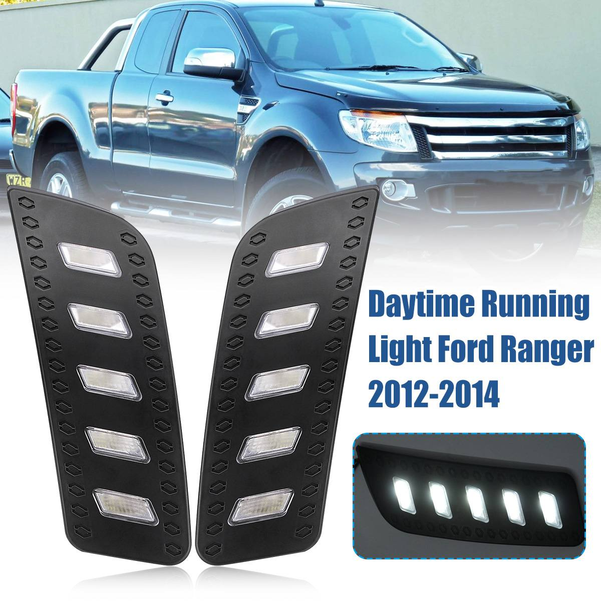 1Pair Front DRL For Ford Ranger 2012 2013 2014 Front Grills Light Daytime Running Light Fog Lamp Driving Car Styling Accessories