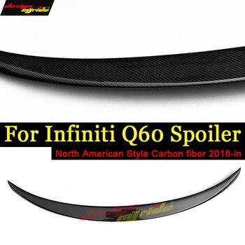 Q60 Rear Spoiler Tail Wing North America style Carbon Fiber For Infiniti Q50S Q60S Rear Trunk Splitter Tail Spoiler Wing Lip 18+