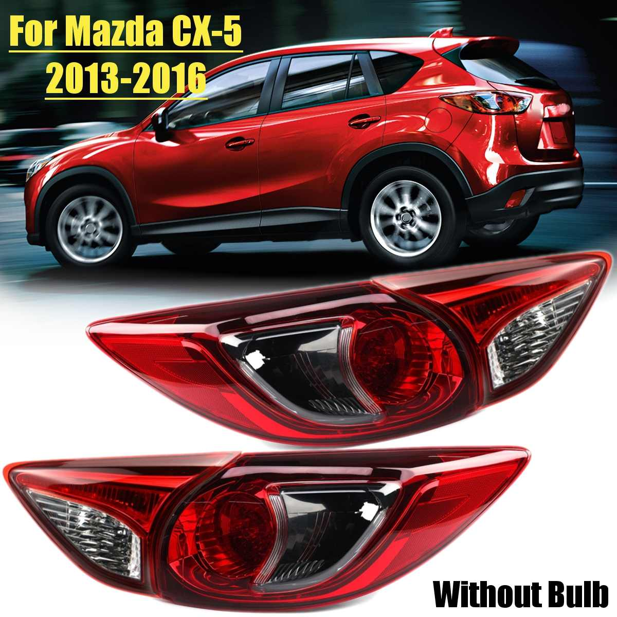 For Mazda Cx5 Cx 5 2013 2016 Car TailLight Lamp Housing Car Styling Rear Left Right Tail Light Lamp Reversing Brake Fog Light