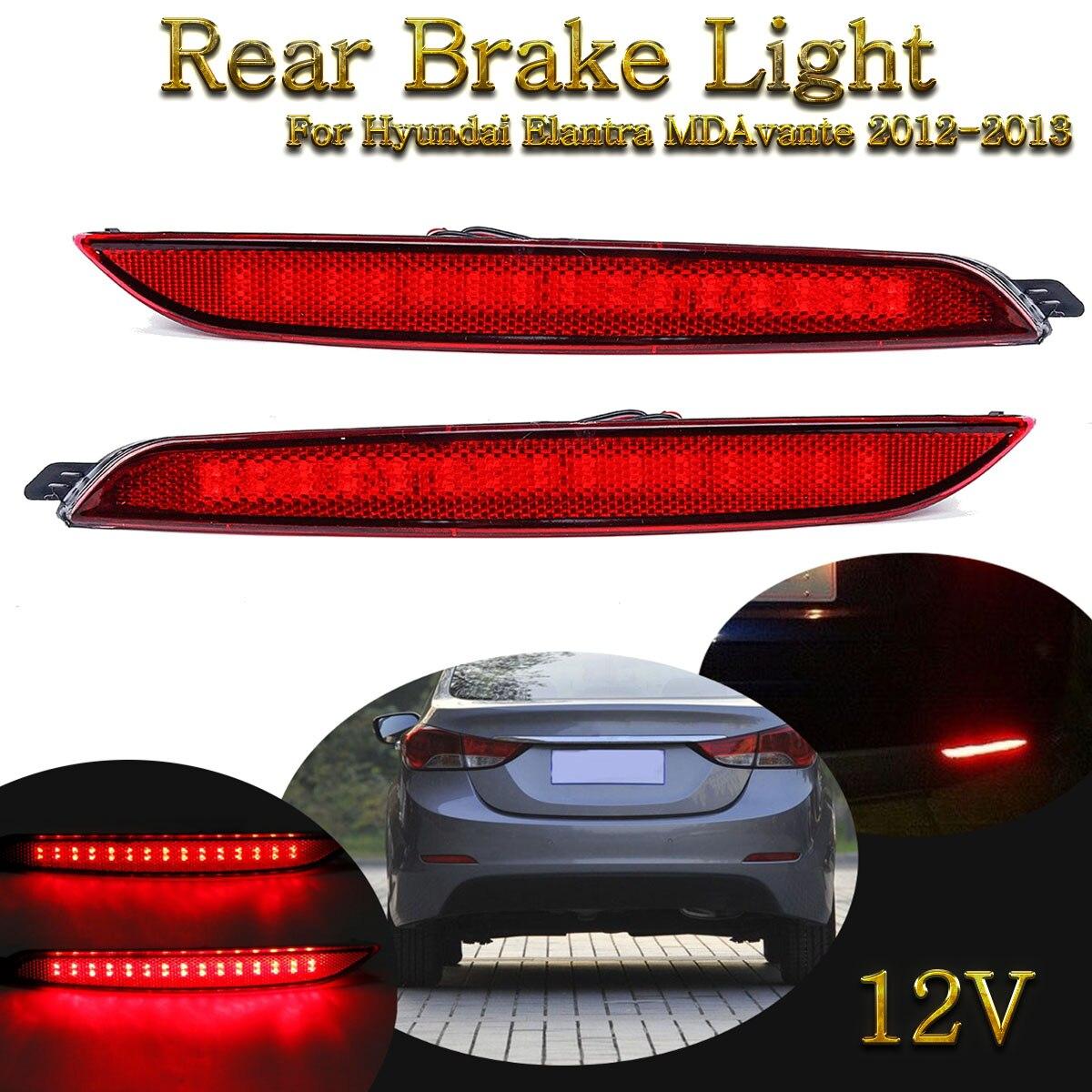 For Hyundai Elantra MDAvante 2012-13 1 Pair LED Rear Bumper Reflector Daytime Running Lights Brake Lights Rear Fog Lamps