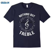 GILDAN Nothing But Treble T-Shirt Funny Quote Music Clef Pun Art