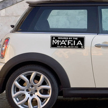 INSURED BY THE MAFIA YOU HIT ME WE HIT YOU Decal Funny Car Bumper Sticker the mafia