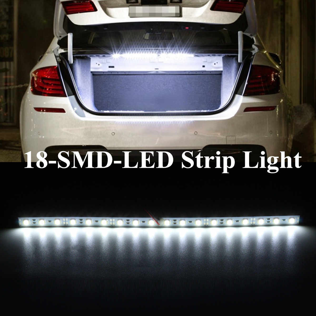 1 Pcs 30 cm Wit 18 LED Light Bar SMD Auto LED Strip Licht Voor Auto Trunk Cargo Gebied Interieur verlichting