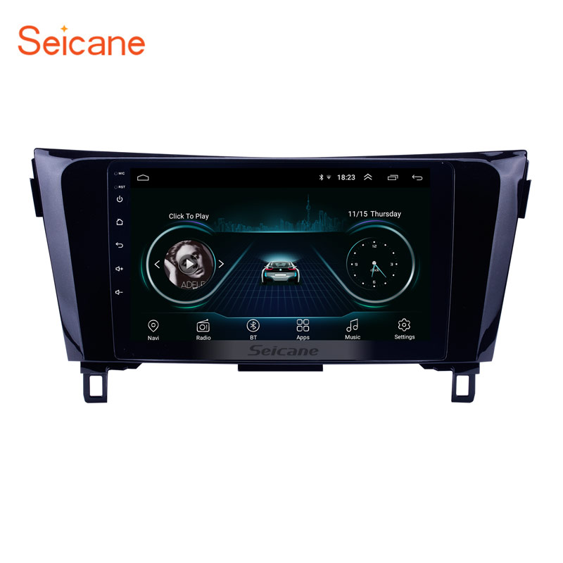 Seicane Android 8.1 9 Car Radio Bluetooth Wifi Head Unit GPS Navigation Audio Multimedia Player For 2013 2014 Nissan X-TrailSeicane Android 8.1 9 Car Radio Bluetooth Wifi Head Unit GPS Navigation Audio Multimedia Player For 2013 2014 Nissan X-Trail