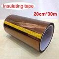 1 шт. 200 мм * 30 м высокотемпературная лента  лента для печатных плат  изоляционная лента  20 см Светодиодная лента для led DIY  Бесплатная доставка
