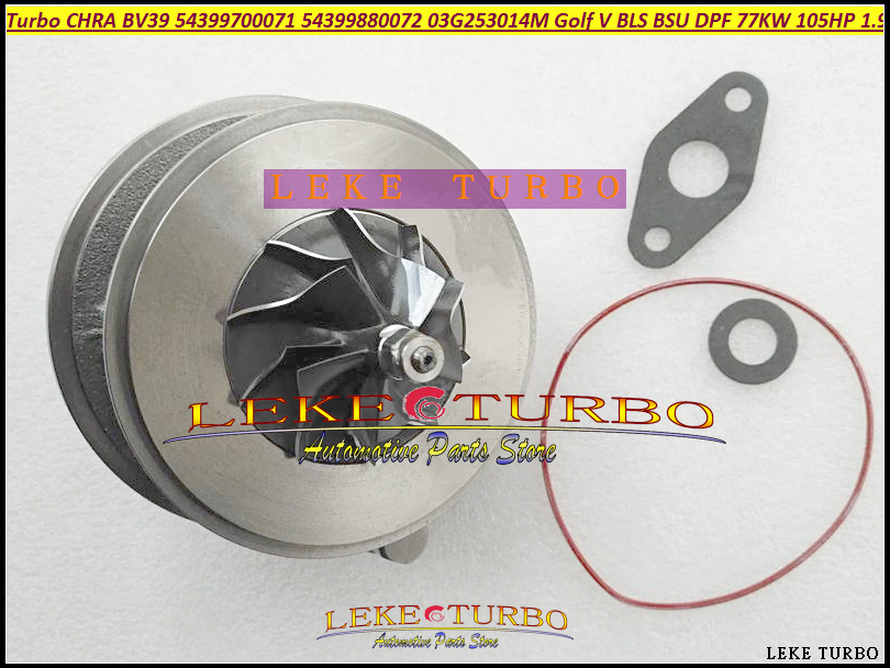 Turbo cartouche LCDP BV39 54399700071 54399880071 54399700072 54399880072 03G253014M Pour VW Golf V 1.9L TDI 77Kw 105HP BLS