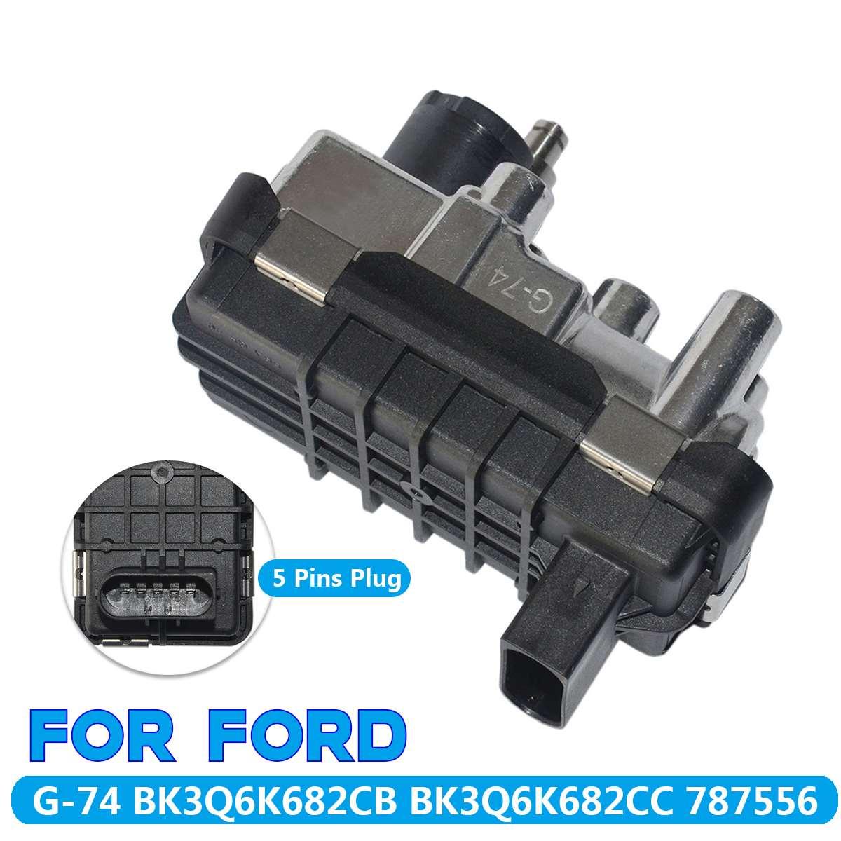 TURBO ÉLECTRIQUE ACTIONNEUR G-74/BK3Q6K682CB Pour FORD RANGER TRANSIT MK8 2.2 TDCI Métal + Plastique Auto pièces de rechange 5 Pins plug