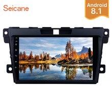 Seicane 2Din Android 8,1 9 дюймов автомобиль радио аудио GPS сенсорный мультимедийный плеер Wifi головное устройство для MAZDA CX-7 2007-2014