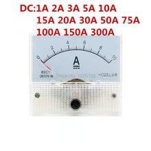 85C1-A DC Аналоговый амперметр Панель измеритель 1A 2A 3A 5A 10A 20A 30A 50A 75A 100A 150A Амперметр ток механические амперметры