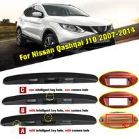 3Types Black Tailgate Boot Lid Handle With / Without I key&Camera Hole For Nissan Qashqai J10 2007 2014 Plastic Trim Cover