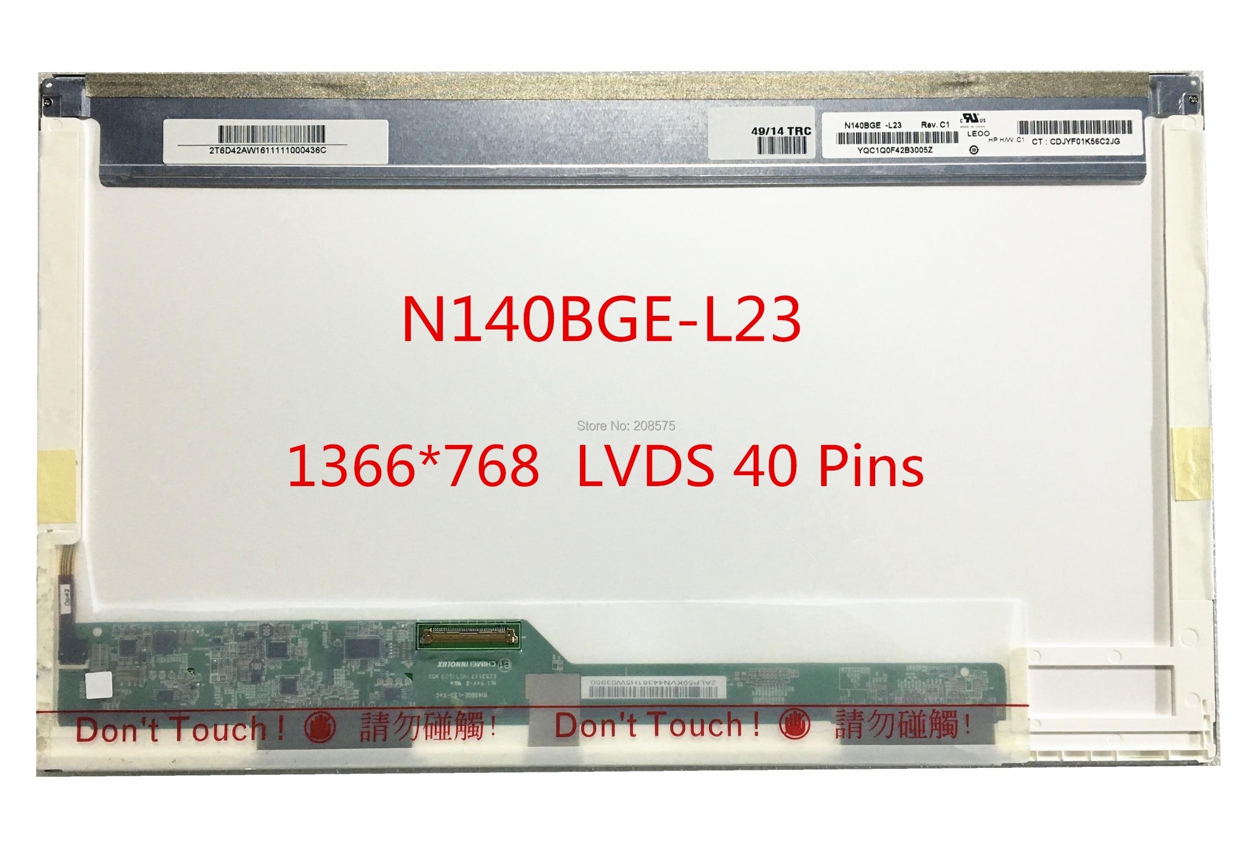 Livraison gratuite N140BGE-L23 N140BGE L23 L22 L21 L11 N140BGE-L12 BT140GW01 LP140WH1 TLA1 LTN140AT02 B140XW01 V.8 V.9 40pinsLivraison gratuite N140BGE-L23 N140BGE L23 L22 L21 L11 N140BGE-L12 BT140GW01 LP140WH1 TLA1 LTN140AT02 B140XW01 V.8 V.9 40pins