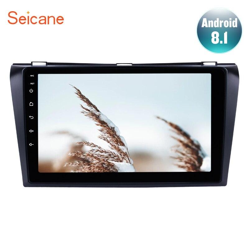 Seicane Android 8.1 Voiture GPS Lecteur Multimédia Pour 2004 2005-2007 2008 2009 Mazda 3 9 pouce 2Din HD 1024*600 GPS Wifi 3g FM