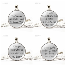 Youre An Asshole , But I Love You Butt Funny Lovers Necklace Glass Cabochon Couple Pendant Boyfriend Girlfriend Valentine Gift