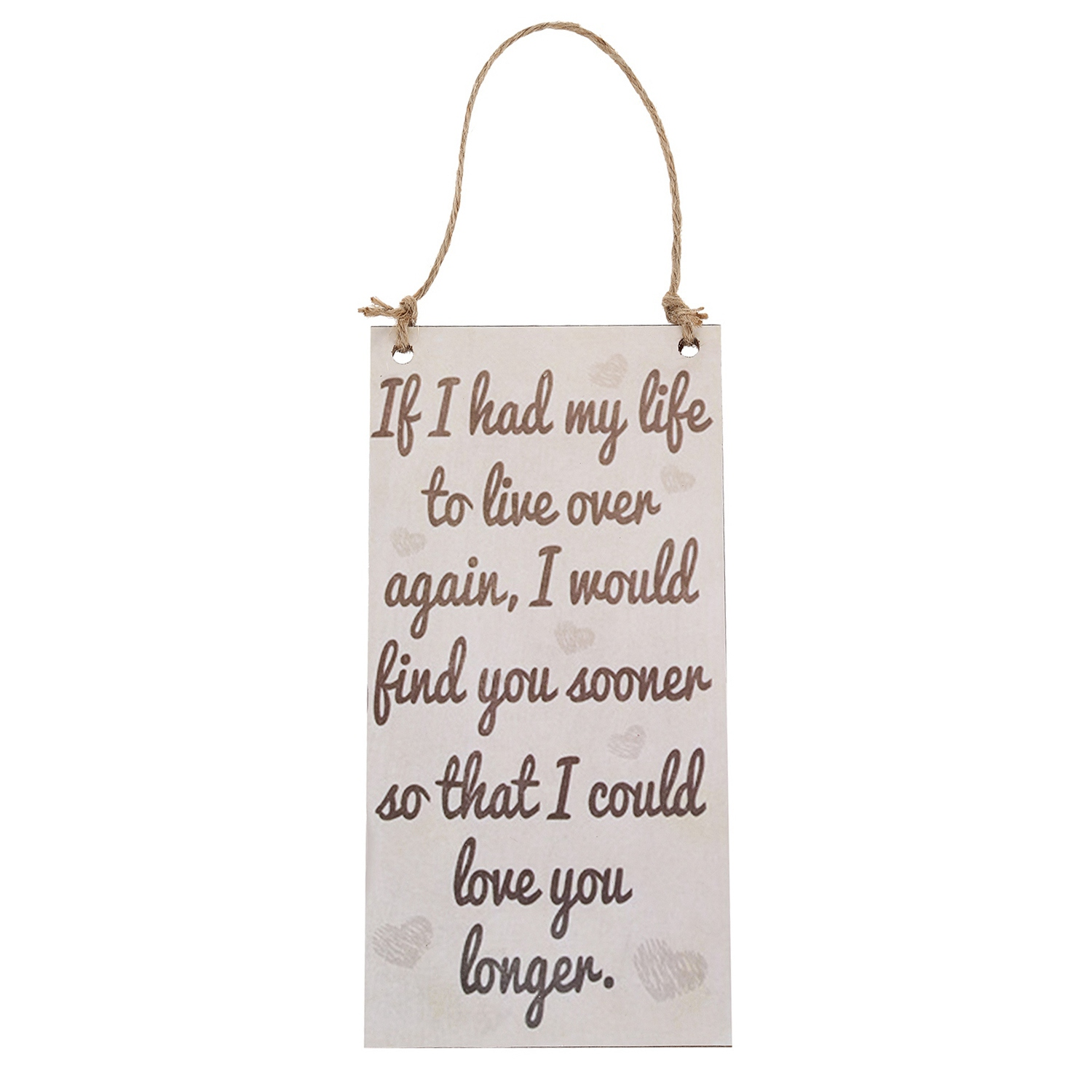 Hot Sale Wooden Plaques Wooden Signs If I Have My Life Hanging Sign for Birthday Party image