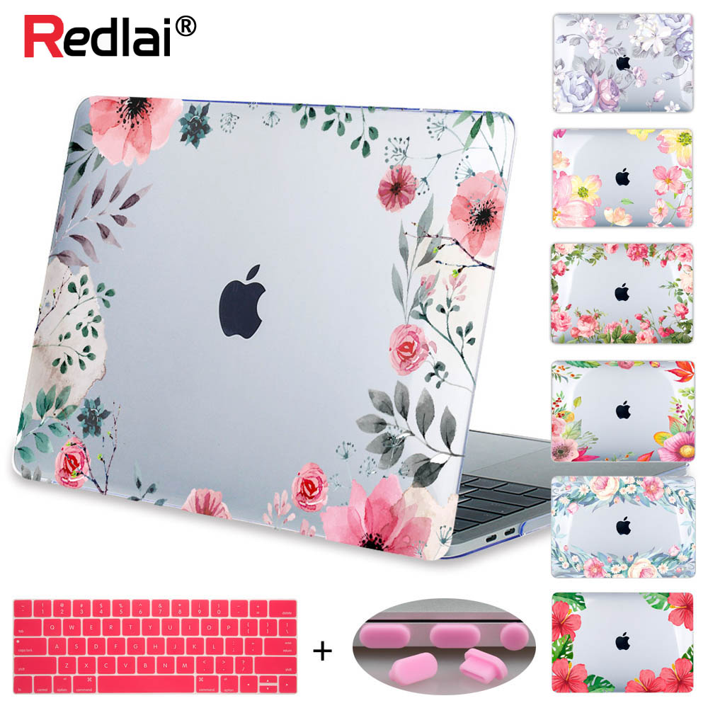 Redlai Case For Macbook New Pro 13 15 w/o Touch bar A1706 A1708 A1707 Laptop Case Air Pro Retina 12 13 15 Floral Print Hard Case matte glitter bling case for apple macbook air pro retina 11 12 13 15 with touch bar 2017 a1706 a1707 a1708 for macbook 11 case