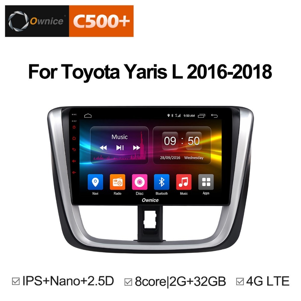 Ownice C500+ G10 Android 8.1 Car DVD Head Unit for Toyota Yaris L 2016 - 2018 Octa Core 2.5D IPS 2G RAM 32G ROM radio audio