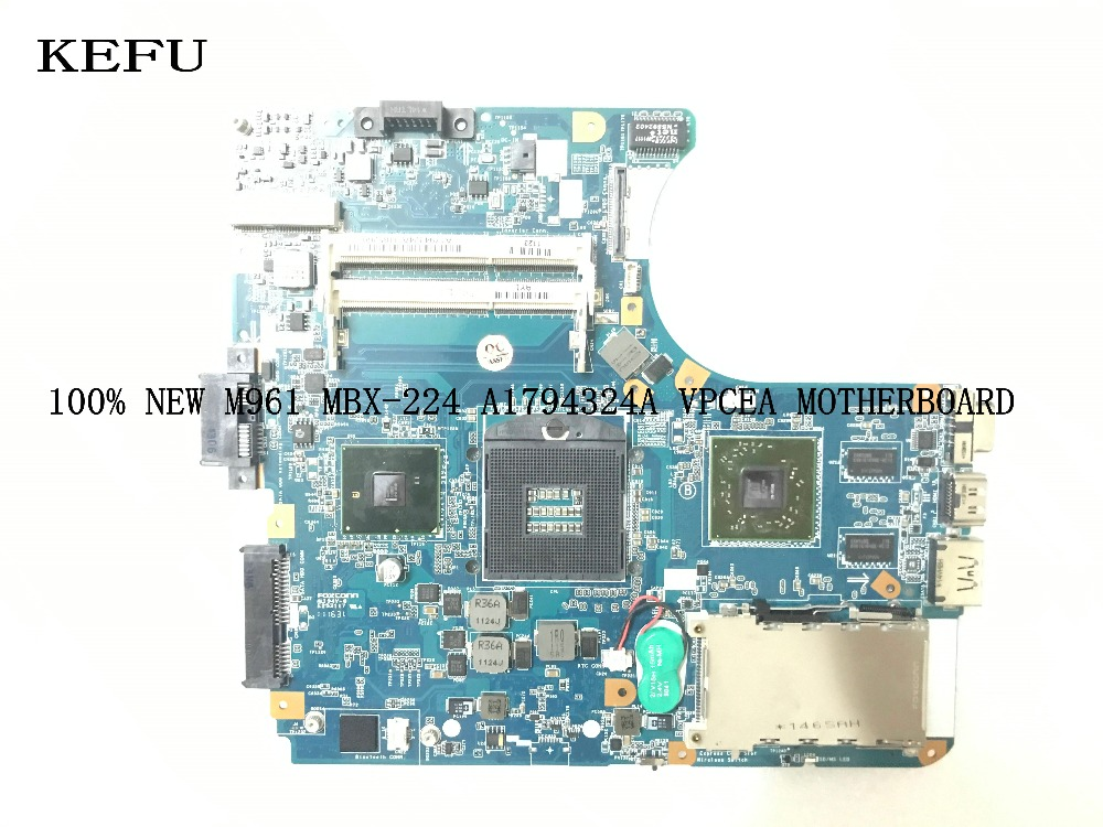 KEFU , STOCK  ,100% NEW, A1794327A MBX-224 M961 For Sony VPCEA LAPTOP MOTHERBOARD MAIN BOARD , DDR3, COMAPRE PELASE