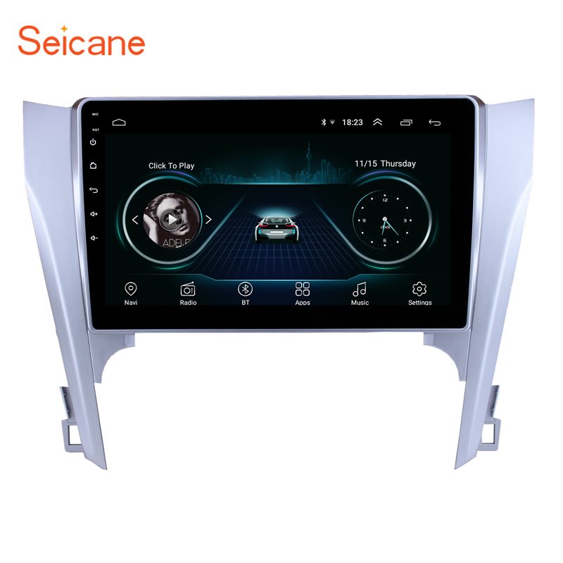Seicane GPS Multimedia Player Android 8.1 10.1 Inch Car Radio For 2015 Toyota CAMRY Wifi Quad core Head Unit Support Bluetooth