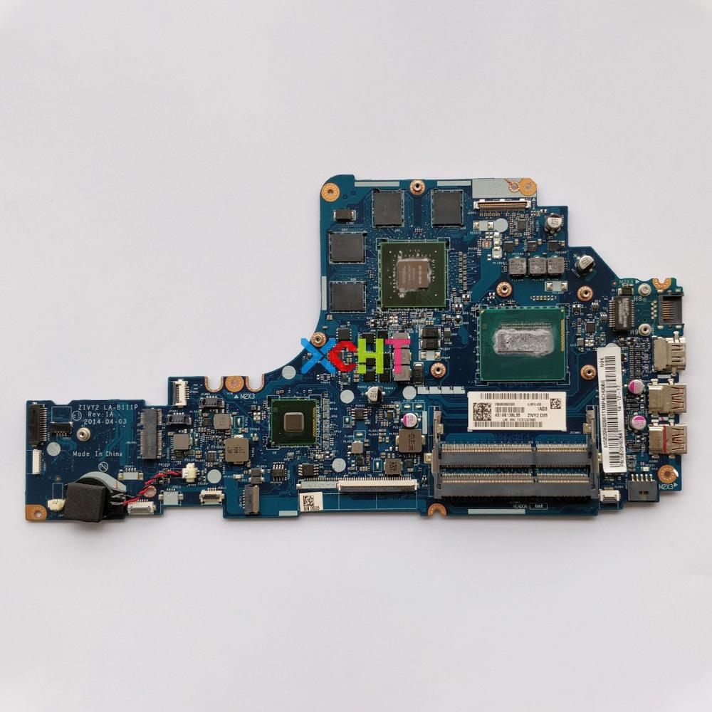 FRU : 5B20H02661 w I7-4710HQ CPU ZIVY2 LA-B111P w N15P-GX-A2 GPU 4G for Lenovo Y50-70 NoteBook PC Laptop Motherboard MainboardFRU : 5B20H02661 w I7-4710HQ CPU ZIVY2 LA-B111P w N15P-GX-A2 GPU 4G for Lenovo Y50-70 NoteBook PC Laptop Motherboard Mainboard