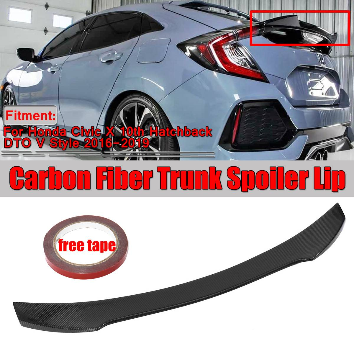 1xReal Carbon Fiber Car Trunk Rear Roof Spoiler Wing Lip For Honda For Civic X 10th Hatchback DTO V Style 2016-2019 Wing Sopiler