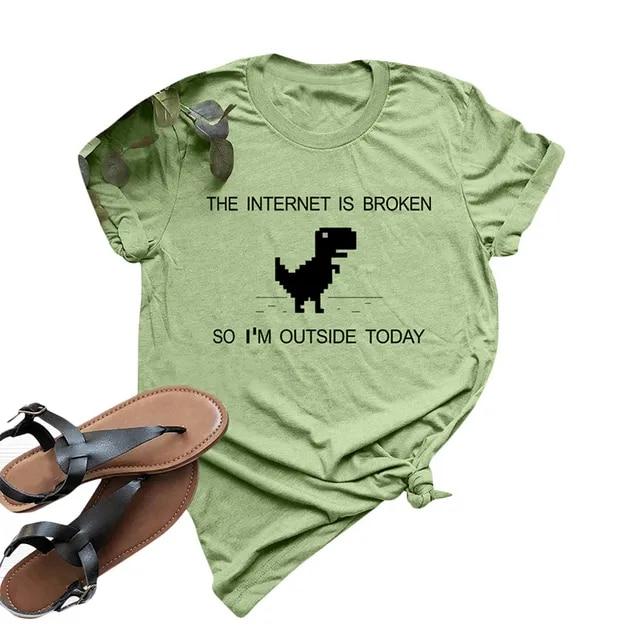 Summer fun t shirts for Women The Internet Is Broken T-shirt Cartoon Dinosaur Print Short Sleeve Cotton Casual Plus Size Tops