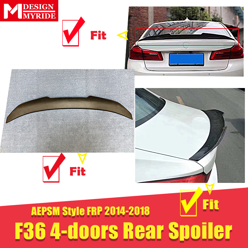 F36 4 doors Spoiler stem Wing AEPSM style FRP Primer black For BMW 4 Series F36 420i 430i 435I rear diffuser stem Spoiler 14 18 in Spoilers Wings from Automobiles Motorcycles