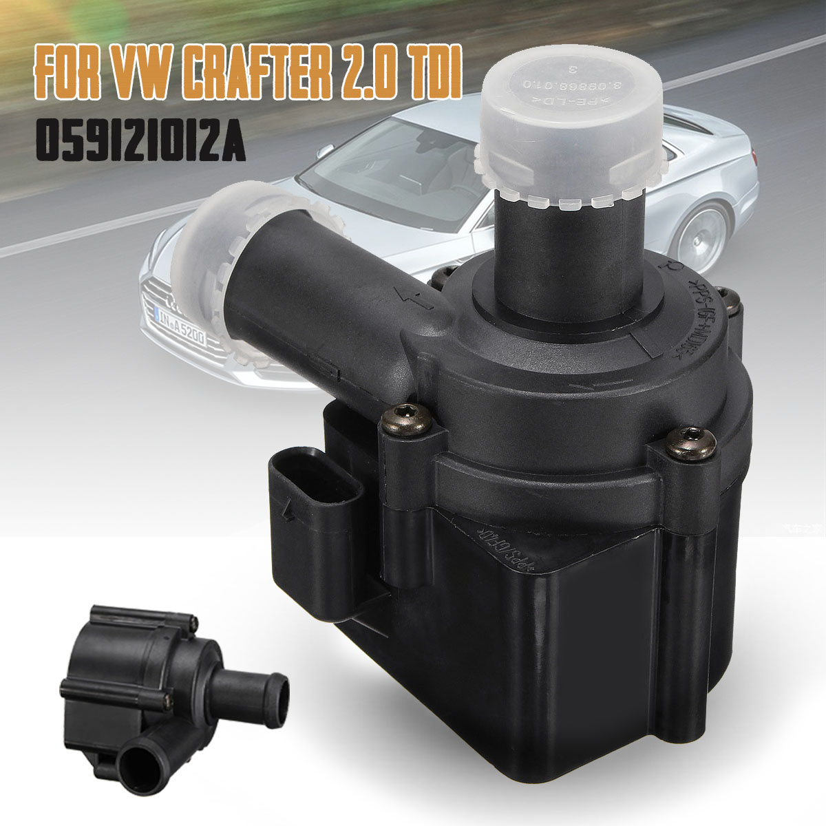 Pompe à eau auxiliaire de refroidissement 059121012A pour VW Crafter Amarok Touareg Touareg pour Audi A4 A5 A6 A8 Q5 Q7