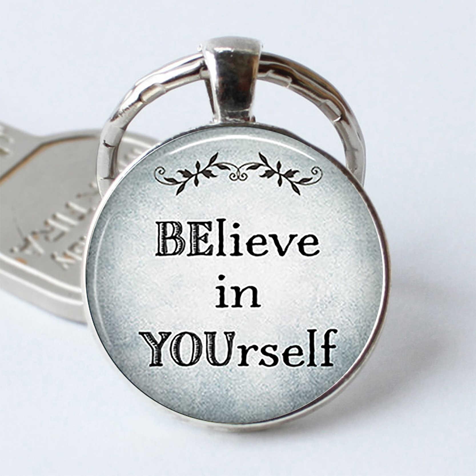 Cree en ti mismo colgante de cita inspiradora cita divertida llavero de coche llaveros