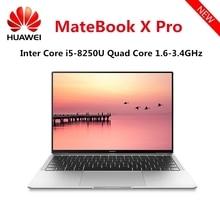 Original HUAWEI MateBook X Pro Laptop Intel Core i7 – 8850U 16GB RAM 512GB SSD NVIDIA Geforce MX150 Touch Screen Windows 10 OS