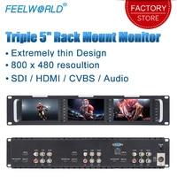 Feelworld T51 Triple 5 inch 2RU Broadcast SDI Rack Mount Monitor Field Video LCD Screen 800x400 3G SDI HDMI AV Input and Output