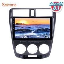 """Seicane Android 8.1 10.1 """"Car Radio Per Honda CITY 2011 2012 2013 2014-2016 2Din GPS Tochscreen Multimedia player Capo Unità"""