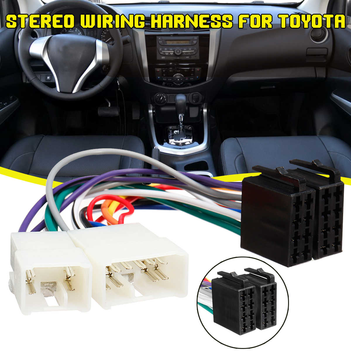 Car ISO Radio Wire Cable Harness Connector Plug 4/10Pins For Toyota Aurion Avalon Avensis Yaris  Camry Celica Corolla RAV4