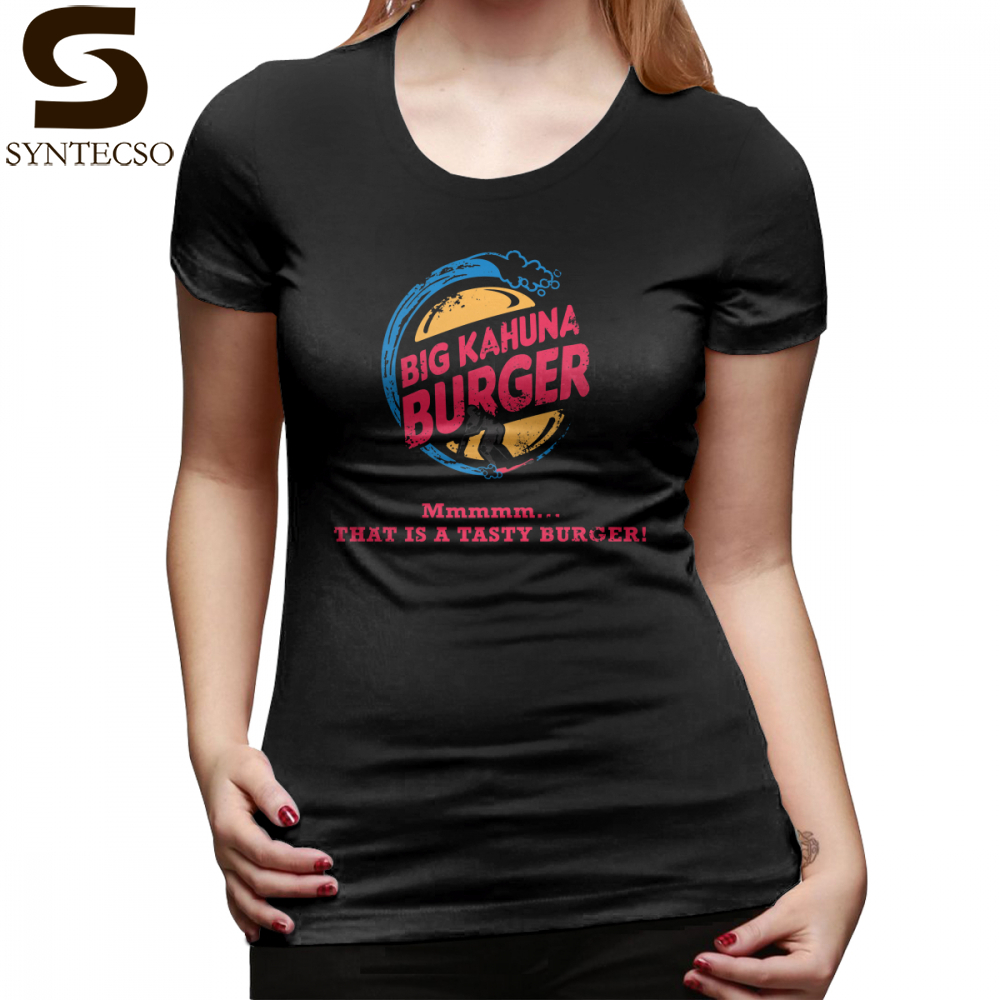 Hamburger Shirt T-Shirt Big Kahuna Burger T Shirt Print O Neck Women tshirt Trendy Plus Size Green 100 Cotton Ladies Tee Shirt