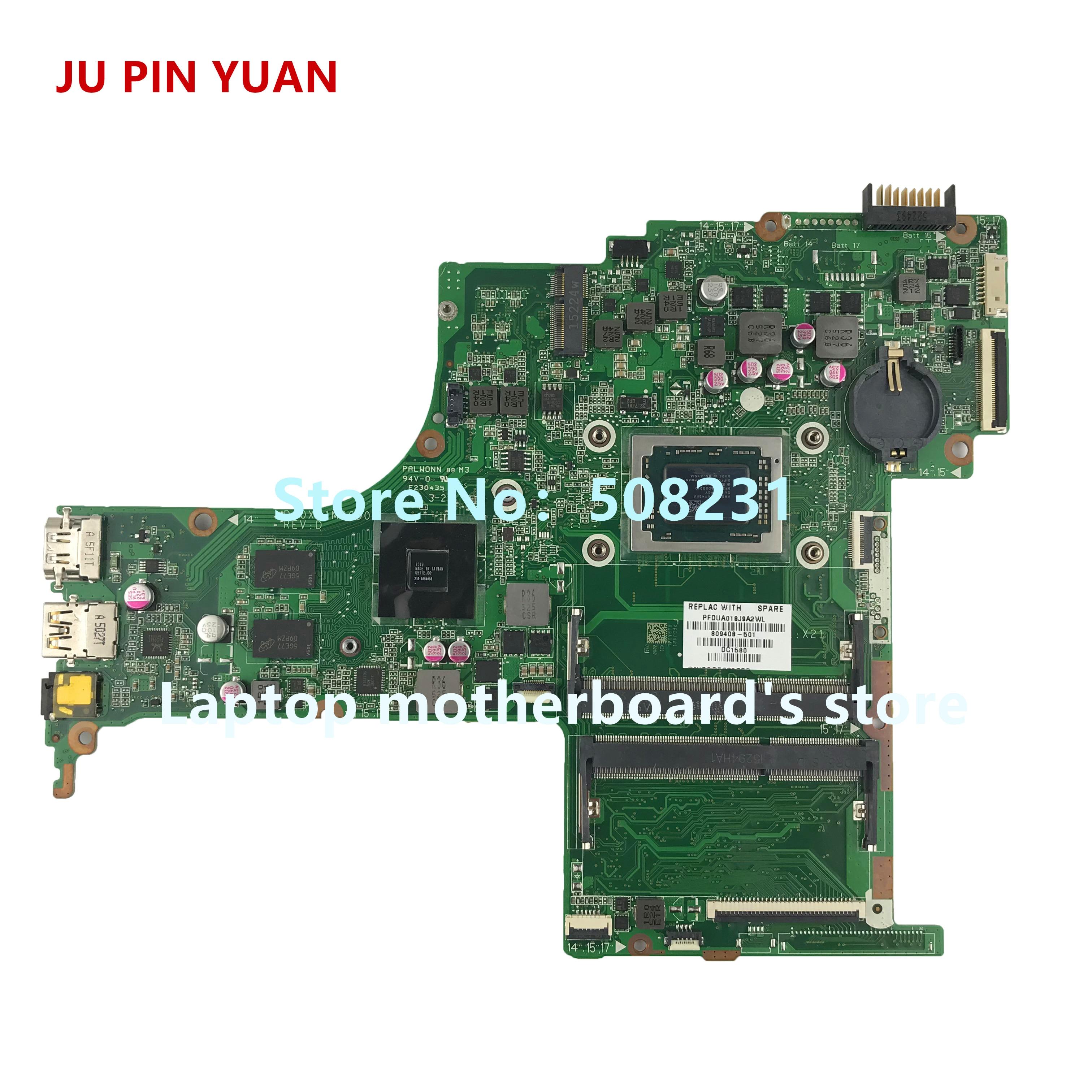 JU PIN YUANS 809408-501 809408-601 809408-001 DA0X21MB6D0 X21 pour HP PAVILION 15-AB 15Z-AB carte mère avec R7M360 2 gb A10-8700P