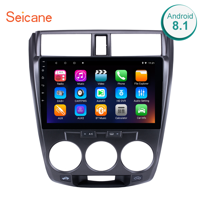 Seicane Android 8 1 7 1 10 1 Car Radio For Honda CITY 2011 2012 2013