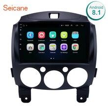 """Seicane rádio de carro 2din 9 """", android 8.1 navegação gps para mazda 2/jinxiang/de/terceira geração 2007 2008 2009 2010"""