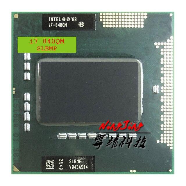Intel Core i7 840QM i7 840QM SLBMP 1.8 GHz Quad Core Eight Thread CPU Processor 8W 45W Socket G1 / rPGA988A