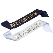 30&Fabulous Sash - 30th Birthday Belt Gift Party Supplies Decorations