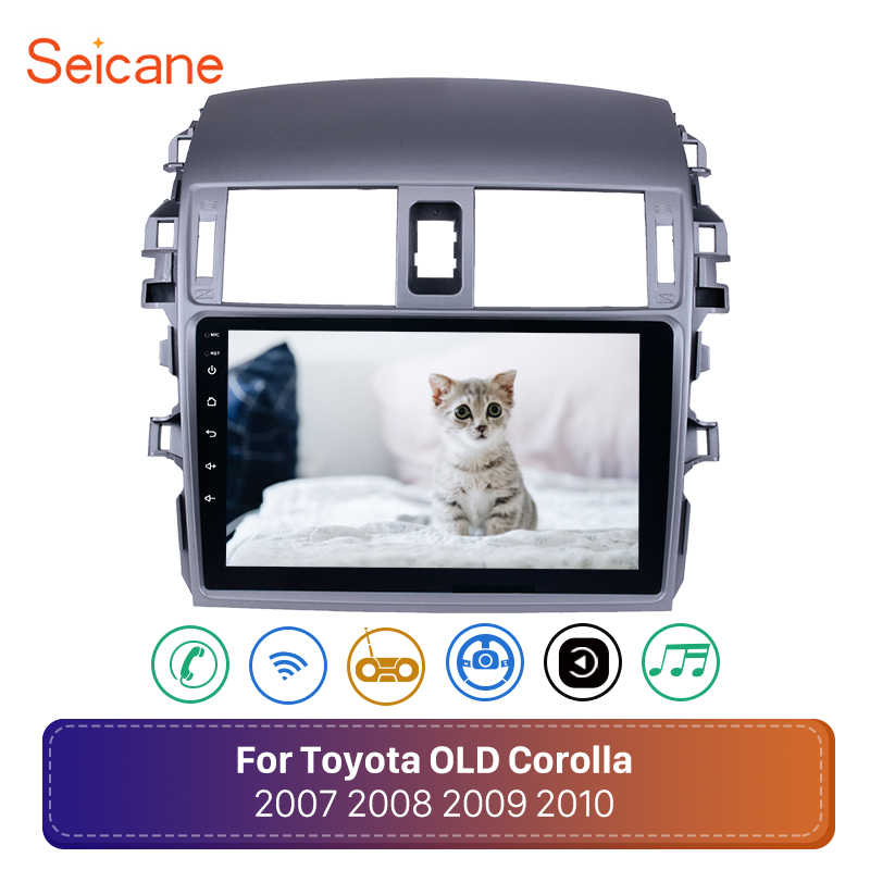 Seicane Android 8.1 2din Car Radio wifi Multimedia Player For Toyota Corolla E140/150 2008 2009 2010 2011 2012 2013 Stereo GPS