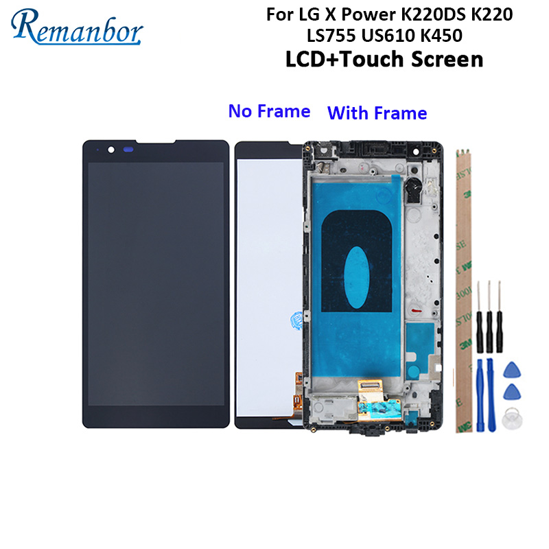 Remanbor For LG X Power K220DS K220 LS755 US610 K450 LCD Display And Touch Screen +Frame +Tool For LG X Power K220 LS755 5.3''