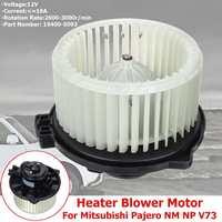 1PCS RHD 12V Air Condition Heater Blower Motor For Mitsubishi Pajero NM NP V73 OE:19400-5093 12V 16A 2600-3000r/min