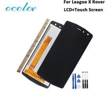 Ocolor для Leagoo X Rover ЖК дисплей и сенсорный экран протестированы 5,72 в сборе для Leagoo X Rover телефона с инструментами и клеем