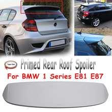 Неокрашенный грунтованный задний багажник на крышу спойлер багажника стекловолокна крыло подходит для BMW 1 серии E81 E87 FRP