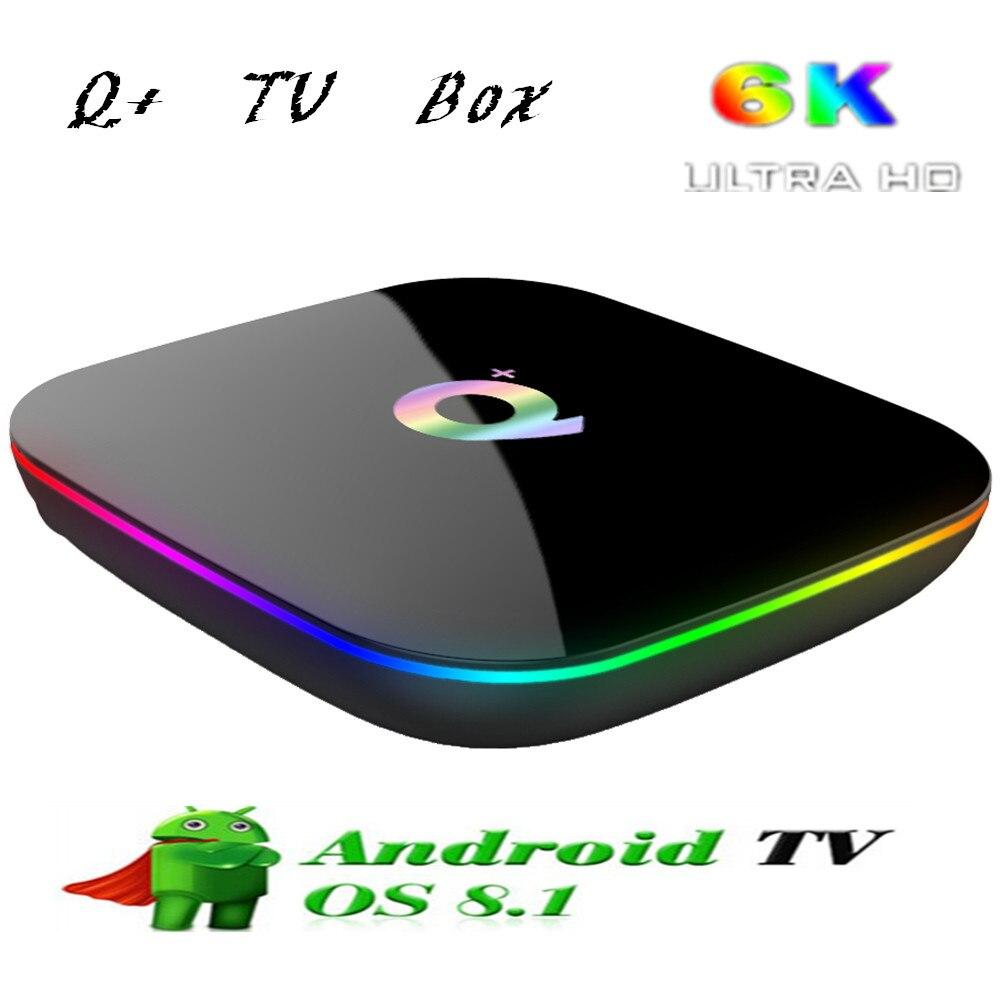 Q Plus boîtier de smart tv Android 8.1 Allwinner H6 Set-Top Box 4 GB RAM 32/64 GB ROM 2.4G Wifi 100 Mbps lecteur multimédia Soutien 6 K ultra HD