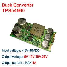 TPS54560 DC-DC przetwornica 4.5V-60V do 5v 9v 12v 24v 5A zasilacz samochodowy moduł regulatora napięcia 36v 48v 19v