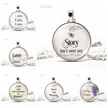 My Story Isnt Over Yet Inspirational Quote Fashion Necklace Motivational Literary Glass Cabochon Dome Jewelry Pendant Gift