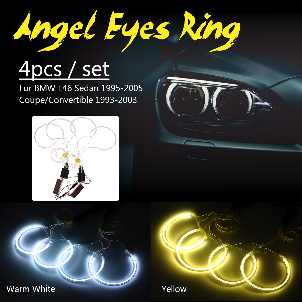 4pcs Angel Eye Halo LED Light Headlight Set CCFL White Yellow For BMW E46 Sedan 1995-2005