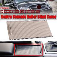 3Color Car Center Console Cover Cup Holder Roller Blind W204 Cover For Mercedes C Calss W204 S204 E Class W212 S212 C180 C200