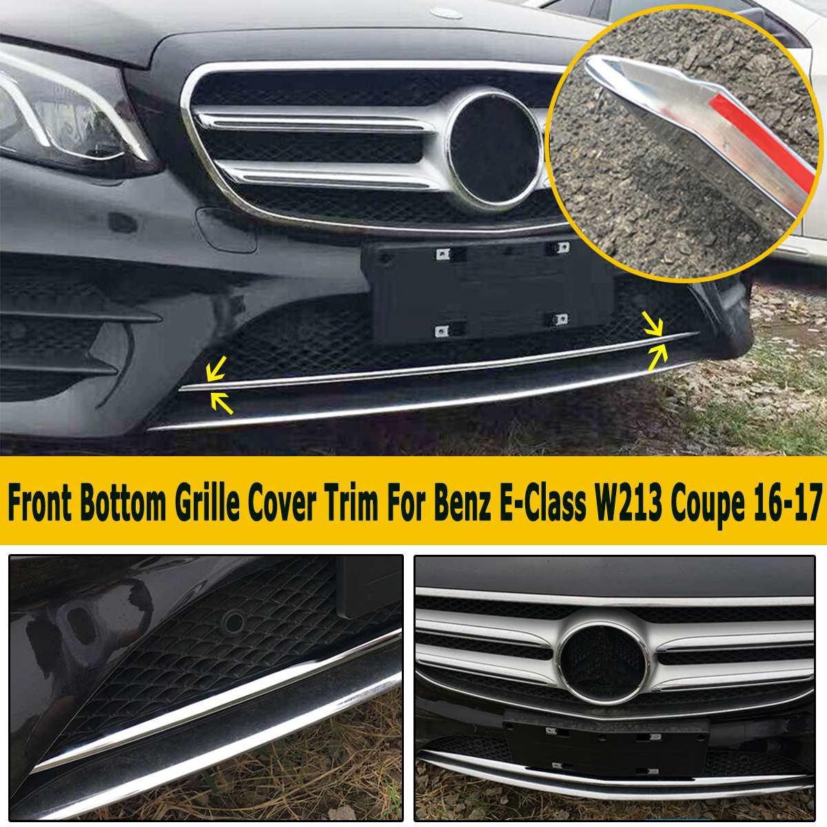 Garniture de couvercle de calandre avant chromé pour Benz classe E W213 pour Coupe 2 portes 2016-17